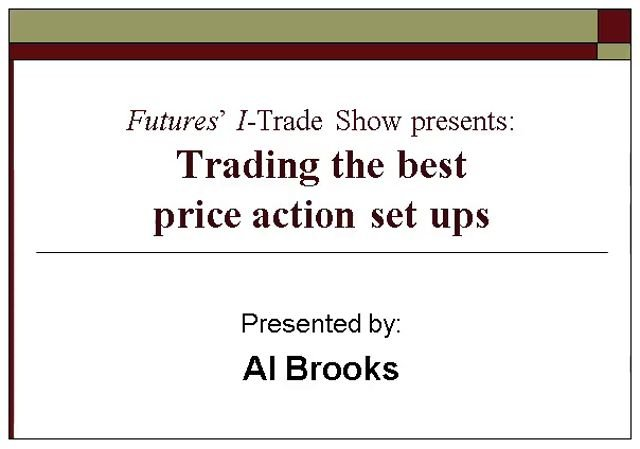 Al Brooks - Trading the Best Price Action Setups Webinar